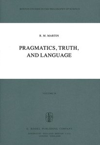 Pragmatics, Truth, and Language