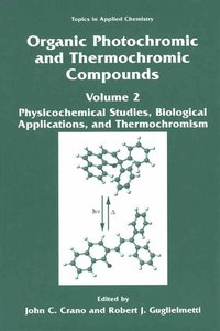 Organic Photochromic and Thermochromic Compounds