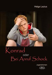 Konrad oder Bei Anruf Schock