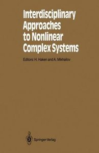 Interdisciplinary Approaches to Nonlinear Complex Systems