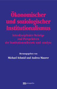 Ökonomischer und soziologischer Institutionalismus