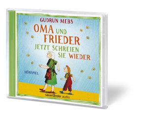 Oma und Frieder - Jetzt schreien sie wieder, 1 Audio-CD