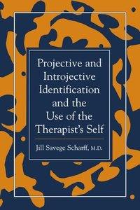 Projective and Introjective Identification and the Use of the Th