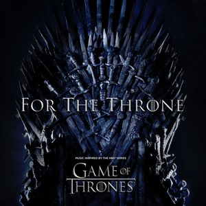 For The Throne (Music Inspired by the HBO Series G