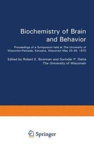 Biochemistry of Brain and Behavior