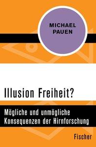 Illusion Freiheit?