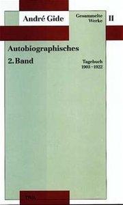 Gesammelte Werke II. Autobiographisches - 2. Band