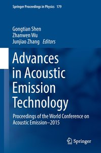 Advances in Acoustic Emission Technology