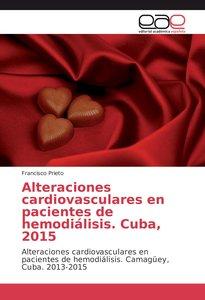 Alteraciones cardiovasculares en pacientes de hemodiálisis. Cuba