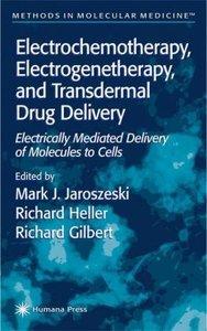 Electrochemotherapy, Electrogenetherapy, and Transdermal Drug De