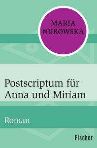 Postscriptum für Anna und Miriam