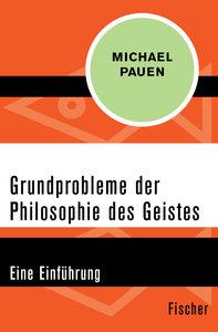 Grundprobleme der Philosophie des Geistes