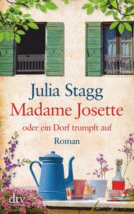 Madame Josette oder ein Dorf trumpft auf