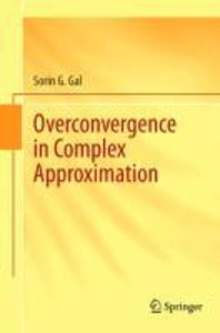 Overconvergence in Complex Approximation