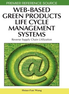 Web-Based Green Products Life Cycle Management Systems: Reverse