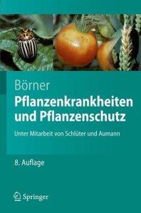 Pflanzenkrankheiten und Pflanzenschutz