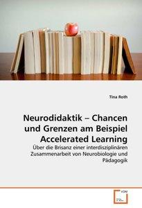 Neurodidaktik - Chancen und Grenzen am Beispiel Accelerated Lear
