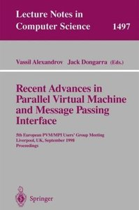 Recent Advances in Parallel Virtual Machine and Message Passing