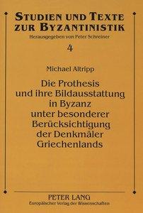 Die Prothesis und ihre Bildausstattung in Byzanz unter besondere