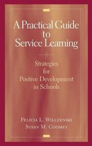 A Practical Guide to Service Learning