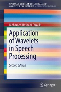 Application of Wavelets in Speech Processing