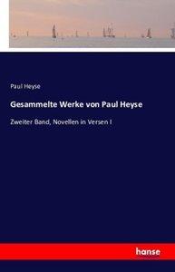 Gesammelte Werke von Paul Heyse