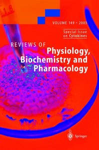 Reviews of Physiology, Biochemistry and Pharmacology 149