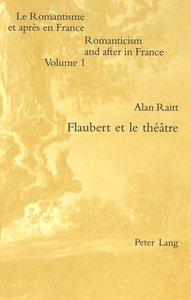 Flaubert et le théâtre