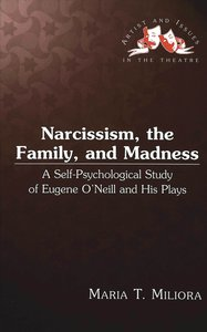 Narcissism, the Family, and Madness