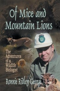 Of Mice and Mountain Lions