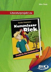 Literaturprojekt zu Kommissar Rick - Panik in der Parkstraße