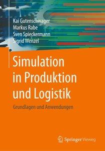 Simulation in Produktion und Logistik