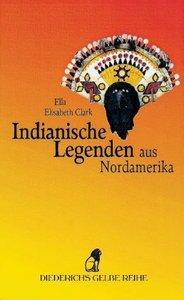 Indianische Legenden aus Nordamerika