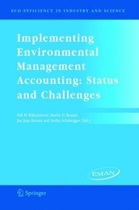 Implementing Environmental Management Accounting: Status and Cha