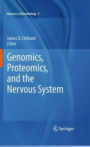 Genomics, Proteomics, and the Nervous System