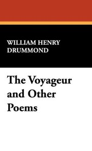 The Voyageur and Other Poems
