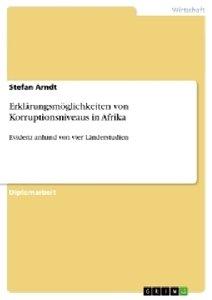 Erklärungsmöglichkeiten von Korruptionsniveaus in Afrika