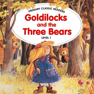 Goldilocks and the Three Bears. Level 1/ab 3. Lernjahr