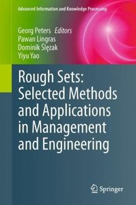 Rough Sets: Selected Methods and Applications in Management and