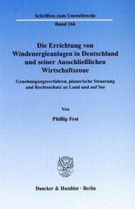 Die Errichtung von Windenergieanlagen in Deutschland und seiner