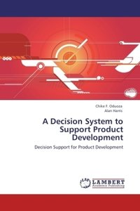 A Decision System to Support Product Development