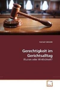 Gerechtigkeit im Gerichtsalltag