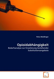 Opioidabhängigkeit