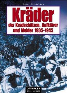 Kräder der Kradschützen, Aufklärer und Melder 1935-1945