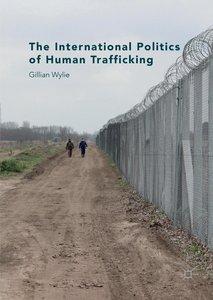 The International Politics of Human Trafficking