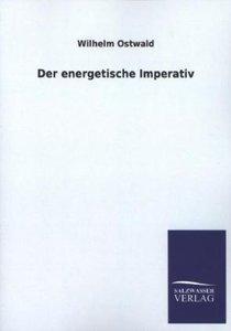 Der energetische Imperativ