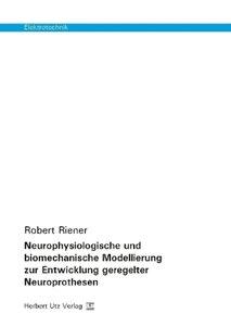 Neurophysiologische und biomechanische Modellierung zur Entwickl