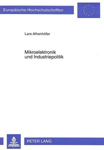 Mikroelektronik und Industriepolitik
