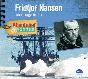 Fridtjof Nansen.1000 Tage im Eis