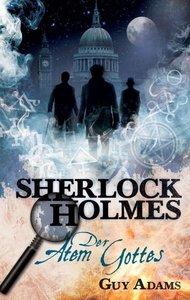 Sherlock Holmes 01: Der Atem Gottes